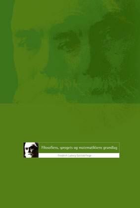 f. l. g. frege Filosofiens, sprogets og matematikkens grundlag (e-bog) på bogreolen.dk