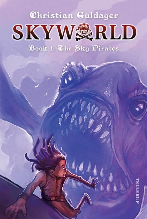 christian guldager Skyworld #1: the sky pirates (e-bog) fra bogreolen.dk