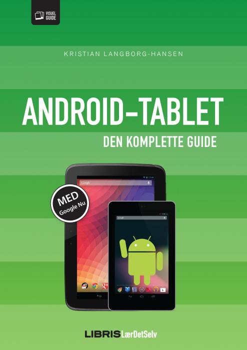 Image of   Android tablet - den komplette guide (E-bog)