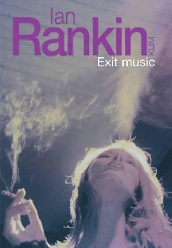Exit music (lydbog) fra ian rankin på bogreolen.dk