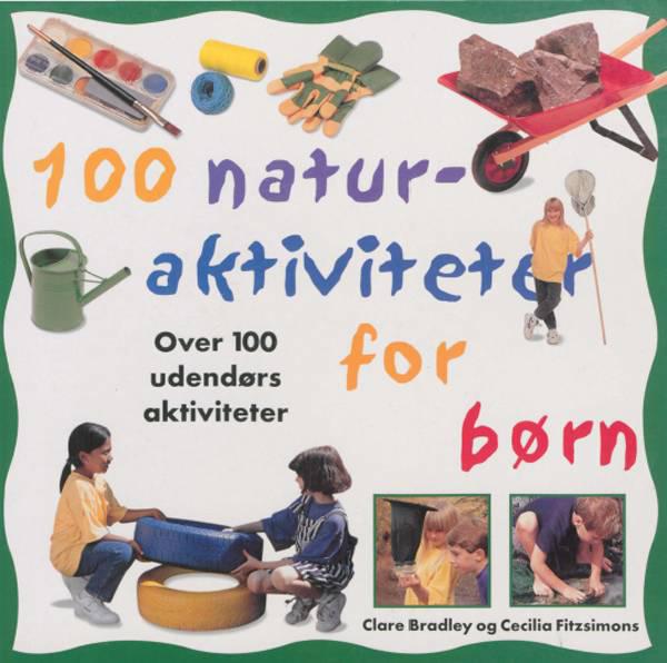 Image of   100 naturaktiviteter for børn (E-bog)
