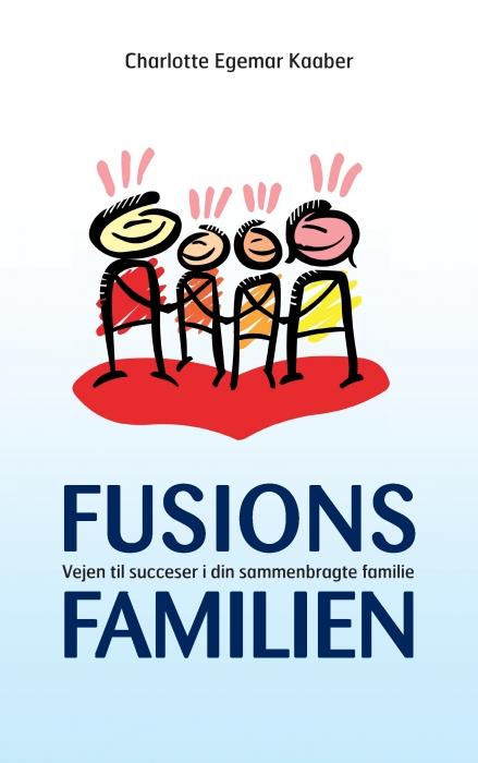 Fusionsfamilien (E-bog)
