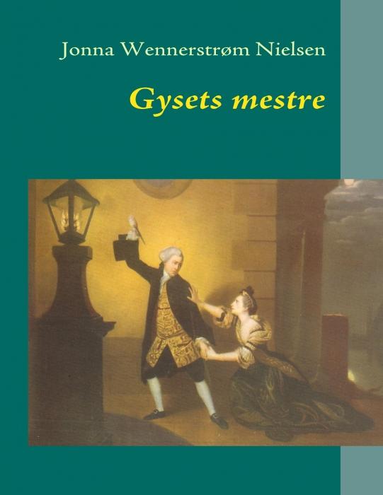 jonna wennerstrøm nielsen Gysets mestre (e-bog) fra bogreolen.dk