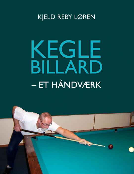 Image of   Keglebillard - et håndværk (E-bog)