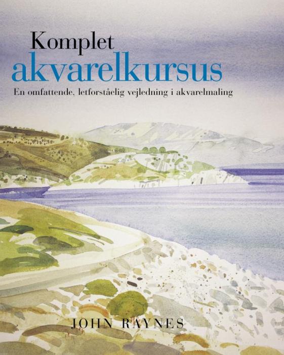 john raynes – Komplet akvarelkursus (e-bog) fra bogreolen.dk