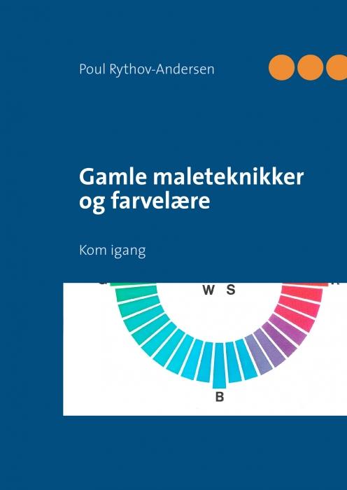 Image of   Gamle maleteknikker og farvelære (E-bog)
