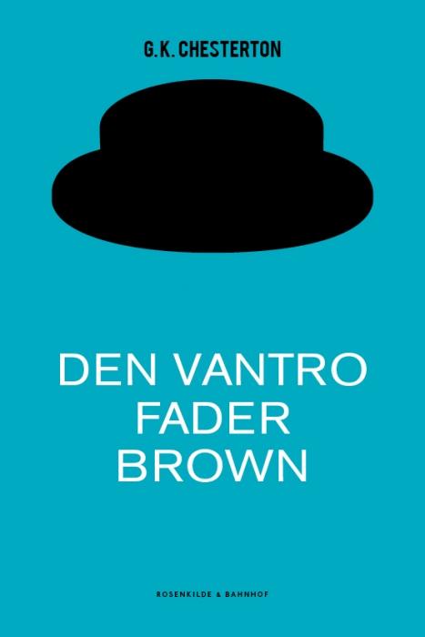 g.k. chesterton – Den vantro fader brown (e-bog) på bogreolen.dk
