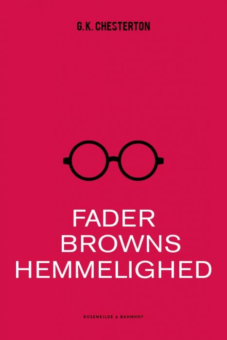 Fader browns hemmelighed (e-bog) fra g.k. chesterton fra bogreolen.dk