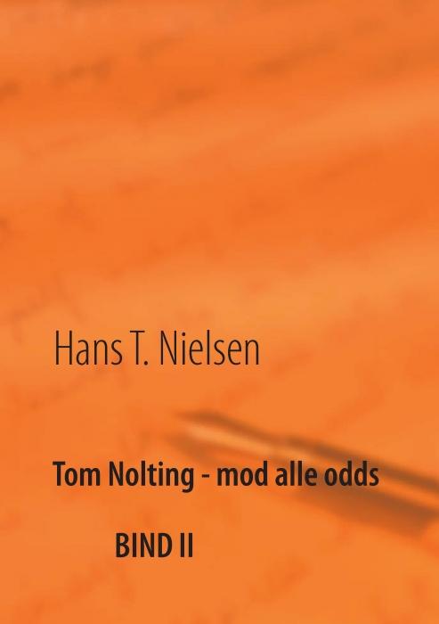 hans t. nielsen – Tom nolting - mod alle odds (e-bog) fra bogreolen.dk