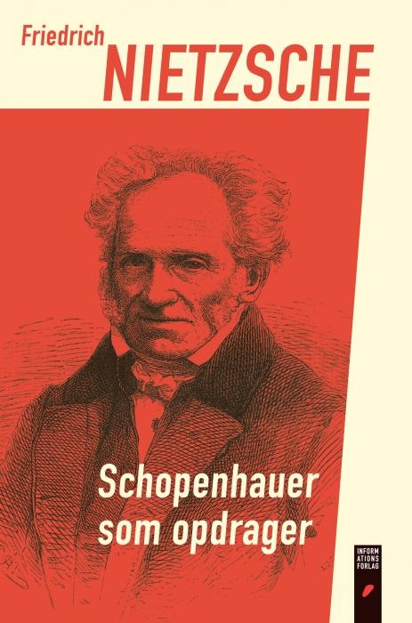 friederich nietzsche – Schopenhauer som opdrager (e-bog) på bogreolen.dk