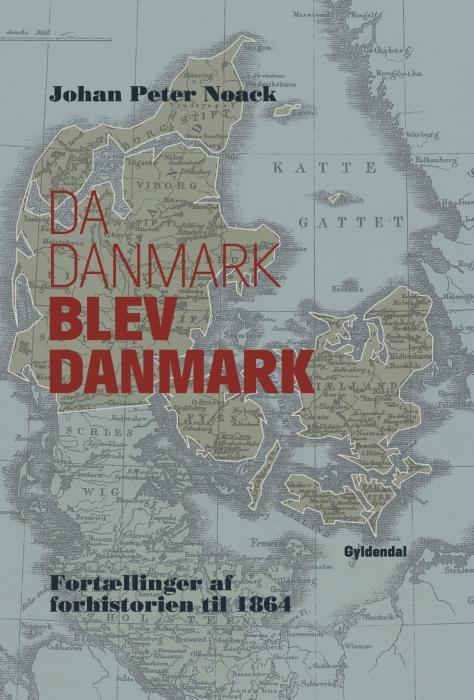Image of   Da Danmark blev Danmark (E-bog)