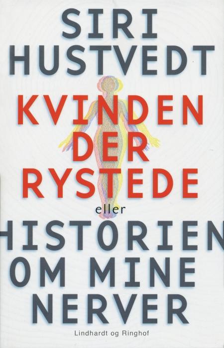 siri hustvedt – Kvinden der rystede eller historien om mine nerver (e-bog) på bogreolen.dk