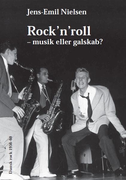 jens-emil nielsen Rock´n´roll - musik eller galskab? (e-bog) fra bogreolen.dk