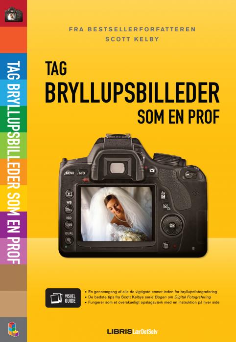 scott kelby Tag bryllupsbilleder som en prof (e-bog) fra bogreolen.dk