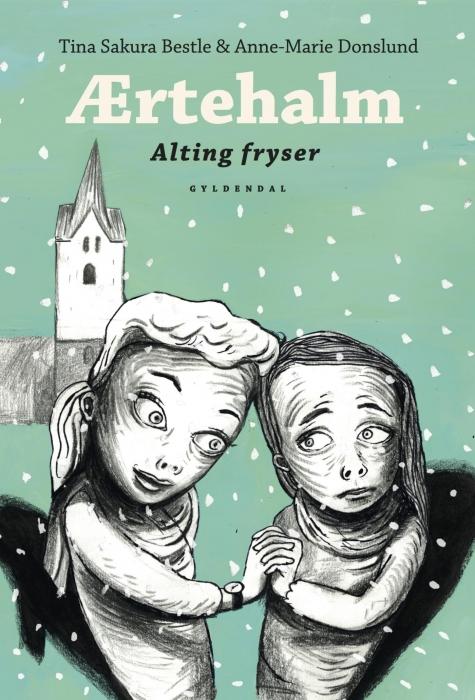 Image of Ærtehalm 3 - Alting fryser (E-bog)