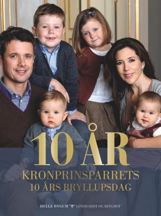Image of   10 år - Kronprinsparrets 10 års bryllupsdag (E-bog)