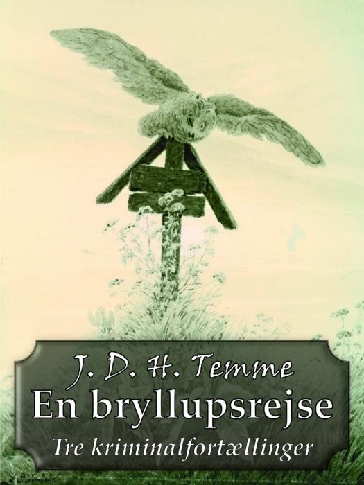 j. d. h. temme – En bryllupsrejse (e-bog) fra bogreolen.dk