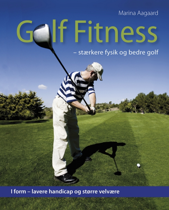 Golf fitness (e-bog) fra marina aagaard på bogreolen.dk
