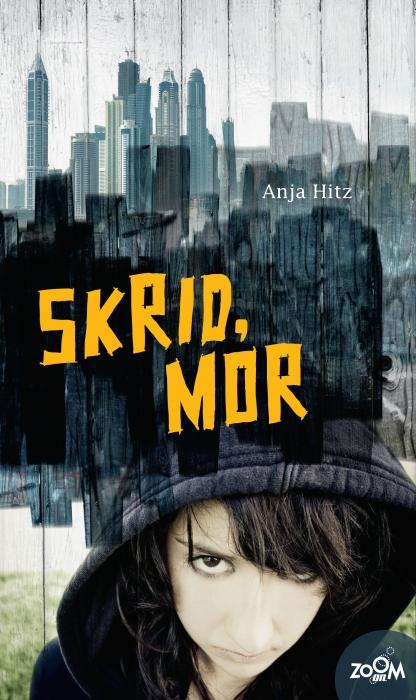anja hitz Skrid, mor (e-bog) på bogreolen.dk