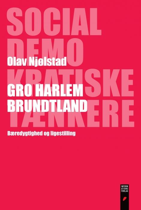 olav njølstad – Gro harlem brundtland (e-bog) på bogreolen.dk