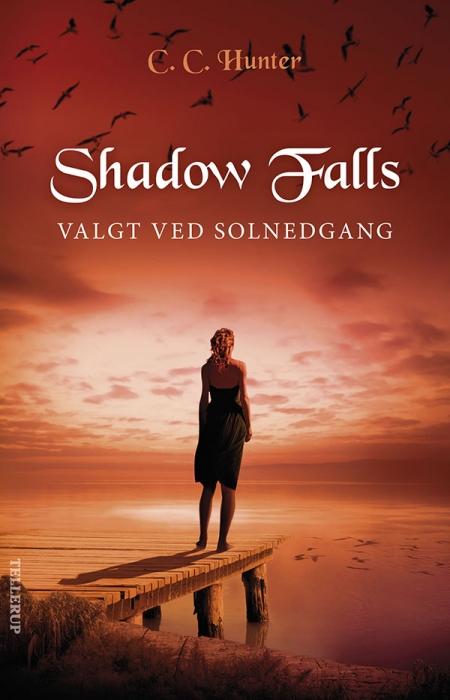 c. c. hunter Shadow falls #5: valgt ved solnedgang (e-bog) fra bogreolen.dk