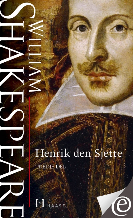 Image of   Henrik den Sjette. Tredje del (E-bog)