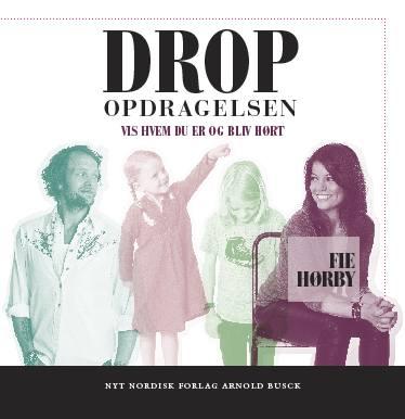 fie hørby – Drop opdragelsen (lydbog) fra bogreolen.dk