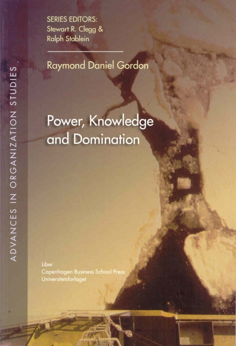 raymond daniel gordon – Power, knowledge and domination (e-bog) fra bogreolen.dk