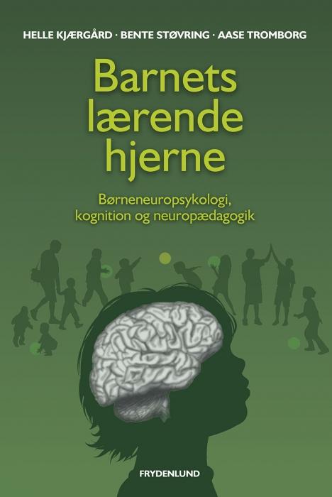 Image of Barnets lærende hjerne (E-bog)