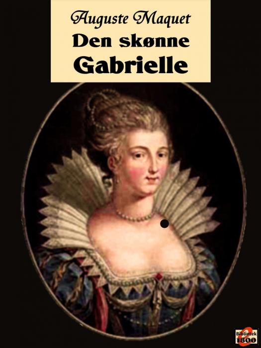 Image of Den skønne Gabrielle (E-bog)
