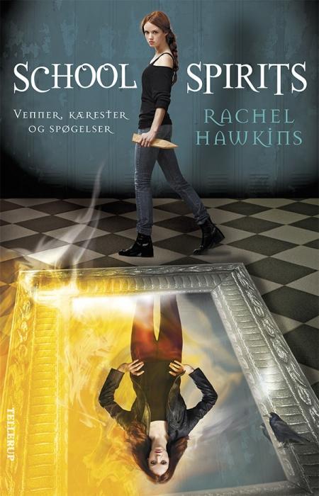 rachel hawkins School spirits #1: venner, kærester og spøgelser (e-bog) fra bogreolen.dk