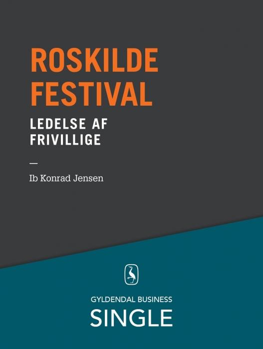 ib konrad jensen Roskilde festival - den danske ledelseskanon, 9 (e-bog) på bogreolen.dk