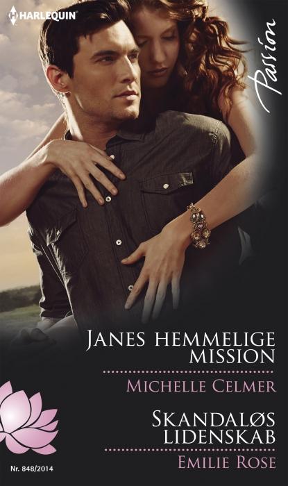 michelle celmer Janes hemmelige mission/skandaløs lidenskab (e-bog) fra bogreolen.dk
