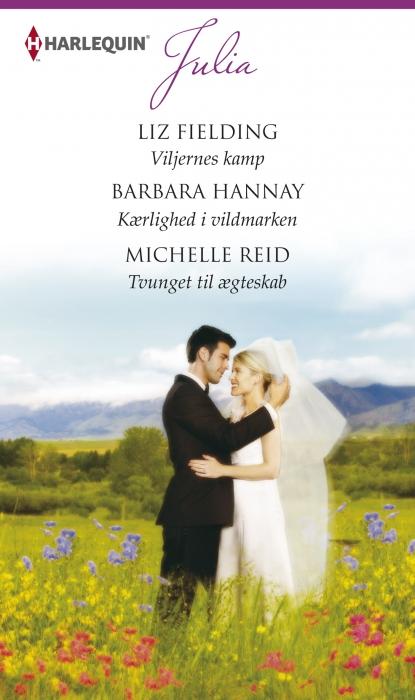 Viljernes kamp/kærlighed i vildmarken/tvunget til ægteskab (e-bog) fra barbara hannay på bogreolen.dk