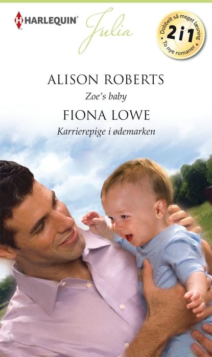 alison roberts – Zoes baby/karrierepige i ødemarken (e-bog) fra bogreolen.dk