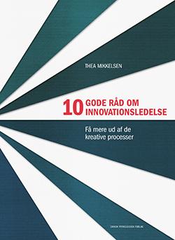 Image of   10 gode råd om innovationsledelse (E-bog)