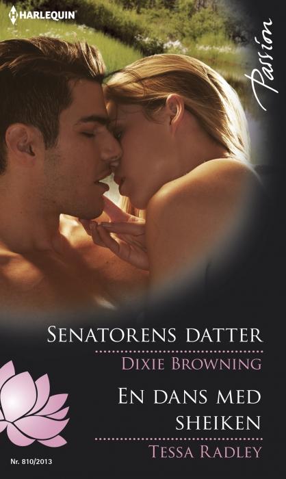 tessa radley – Senatorens datter/en dans med sheiken (e-bog) fra bogreolen.dk