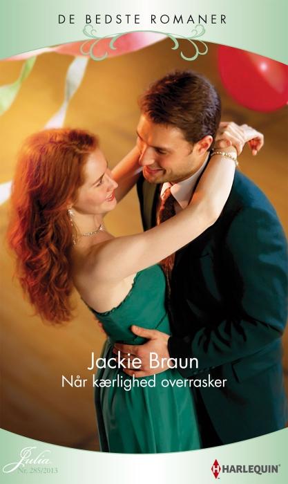 jackie braun Når kærlighed overrasker a (e-bog) fra bogreolen.dk