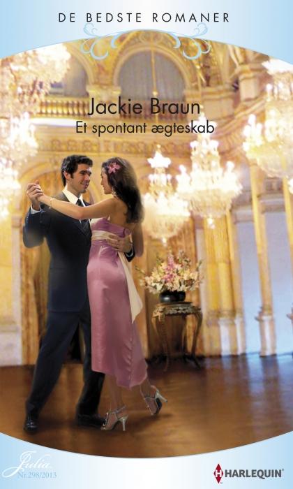 jackie braun Et spontant ægteskab (e-bog) på bogreolen.dk