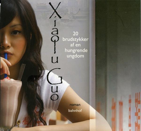 xiaolu guo 20 brudstykker af en hungrende ungdom (e-bog) på bogreolen.dk