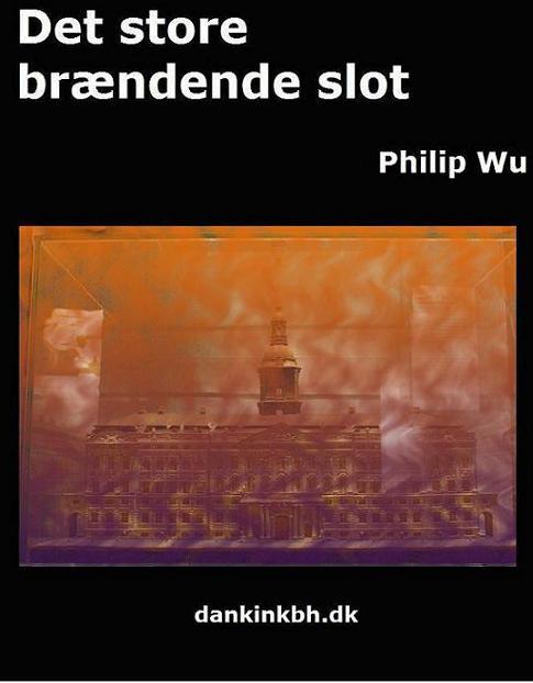 Det store brændende slot (e-bog) fra philip wu på bogreolen.dk