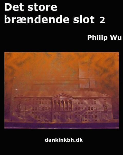 philip wu – Det store brændende slot 2 (e-bog) på bogreolen.dk
