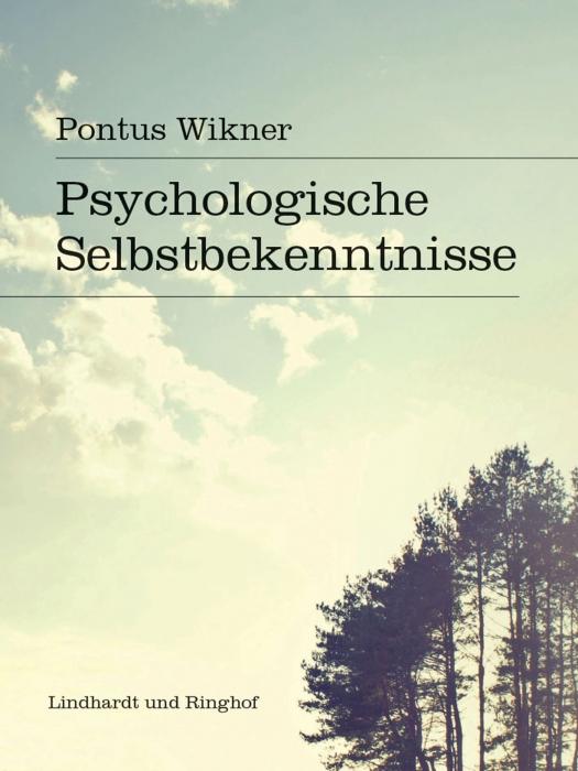 pontus wikner – Psychologische selbstbekenntnisse (e-bog) fra bogreolen.dk