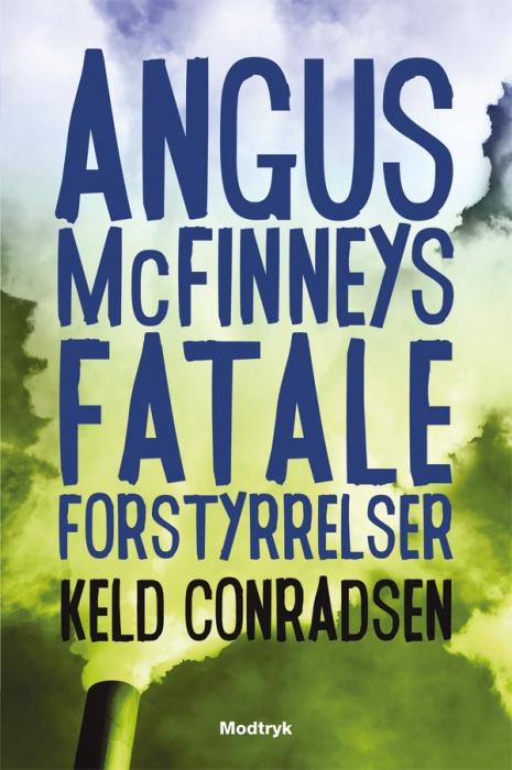 keld conradsen – Angus mcfinneys fatale forstyrrelse (e-bog) fra bogreolen.dk
