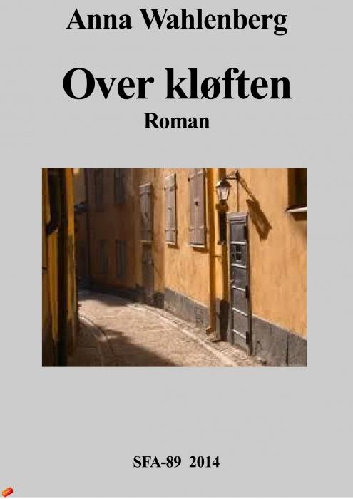 anna wahlenberg Over kløften (e-bog) fra bogreolen.dk