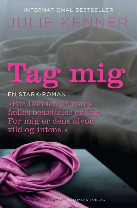 Tag mig (e-bog) fra julie kenner på bogreolen.dk