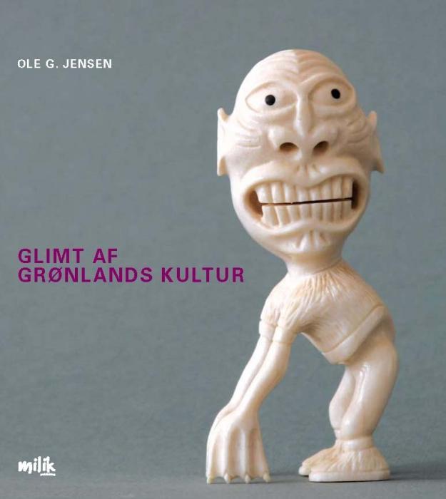 Glimt af grønlands kultur (e-bog) fra ole g. jensen på bogreolen.dk