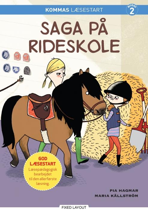 pia hagmar Kommas læsestart: saga på rideskole - niveau 2 (e-bog) fra bogreolen.dk
