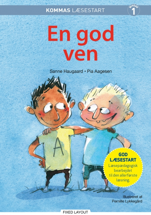 Kommas læsestart: en god ven - niveau 1 (e-bog) fra sanne haugaard fra bogreolen.dk