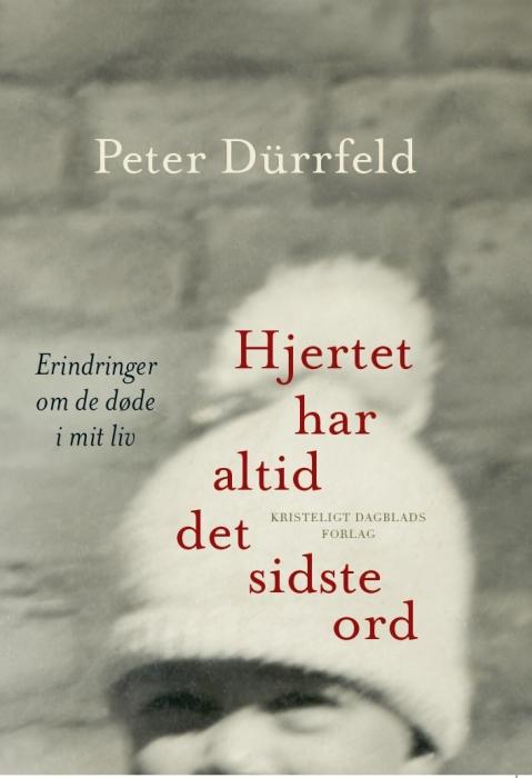 peter dürrfeld – Hjertet har altid det sidste ord (lydbog) på bogreolen.dk